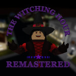 The Witching Hour Remastered