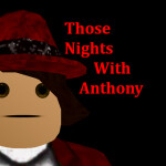 Those Nights With Anthony