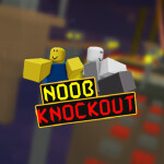 [MINIGAME ADDED] Noob Knockout!